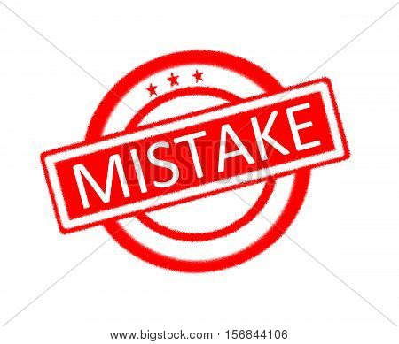 Illustration of mistake word written on red rubber stamp