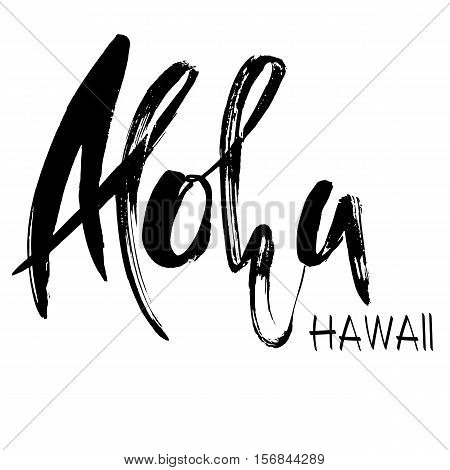 Conceptual hand drawn phrase Aloha. Lettering design for posters, t-shirts, cards, invitations, banners. Vector illustration