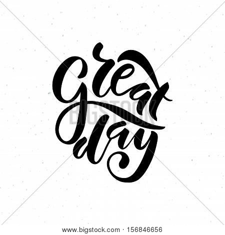 Hand Drawn Great Day Lettering Typography Poster