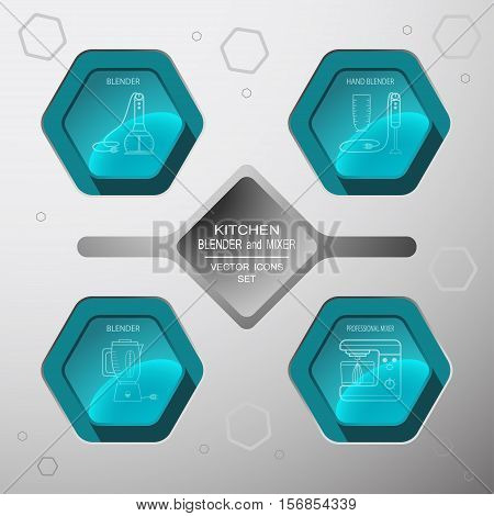 Vector kitchen blender and mixer icons set on the hexagon gradient background with blender professional mixer.