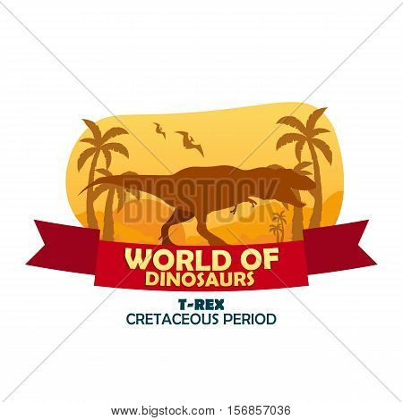 Banner World Of Dinosaurs. Prehistoric World. T-rex. Cretaceous Period.