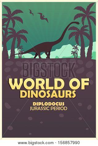 Poster World Of Dinosaurs. Prehistoric World. Diplodocus. Jurassic Period.