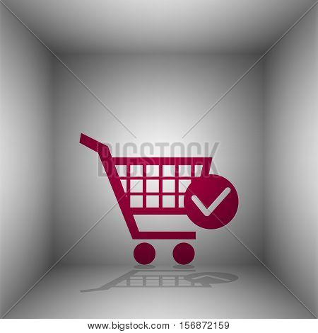 Shopping Cart With Check Mark Sign. Bordo Icon With Shadow In The Room.