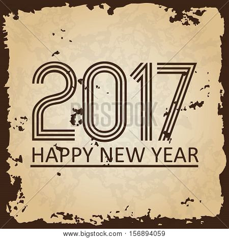 Happy New Year 2017 On Brown Old Paper With Ragged Edges Background Eps10