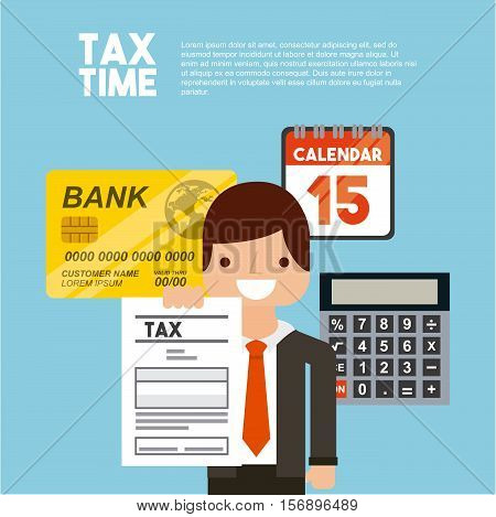 cartoon man smiling holding a tax document around calculator and bank card over blue background. tax time design. vector illustration