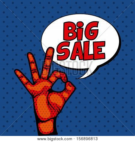 big sale speech bubble and human hand over pop art colorful background. vector illustration