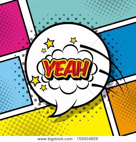 speech bubble with yeah word inside over pop art and comic design. vector illustration