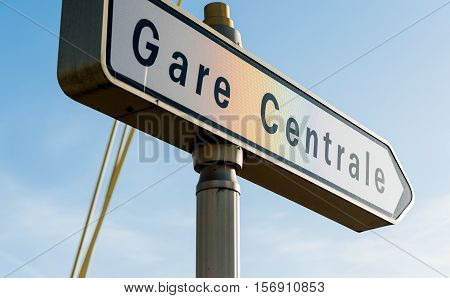 Gare Centrale - Central Train station street arrow direction sign seen in central French town at major intersection.