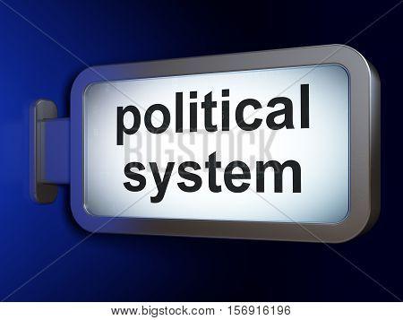 Politics concept: Political System on advertising billboard background, 3D rendering
