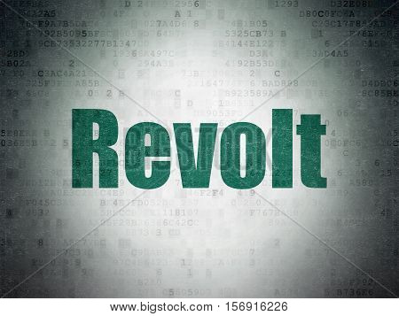 Political concept: Painted green word Revolt on Digital Data Paper background