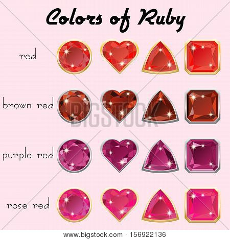 Set of crystals in natural tints of red color of precious stone Ruby in realistic different cuts with silver and golden edging. Vector illustration