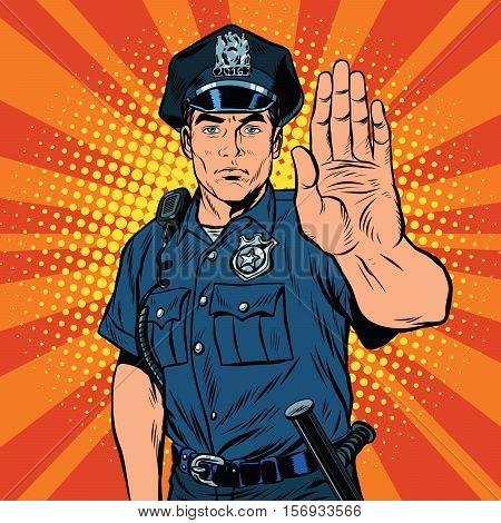 Retro police officer stop gesture, pop art retro vector illustration. Law and order