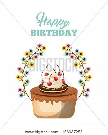 sweet cake dessert icon with decorative flowers over white background. happy birthday card design. vector illustration