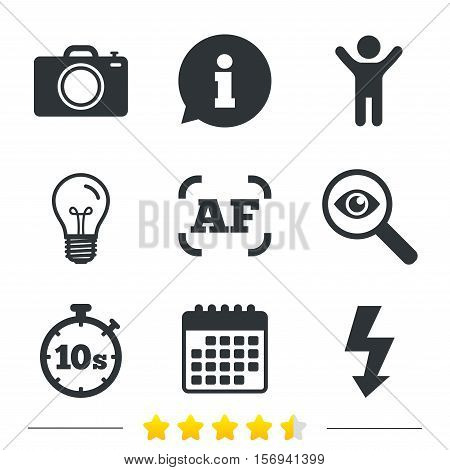 Photo camera icon. Flash light and autofocus AF symbols. Stopwatch timer 10 seconds sign. Information, light bulb and calendar icons. Investigate magnifier. Vector