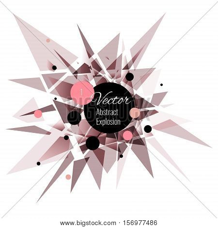 Abstract vector explosion background Pink, black, brown