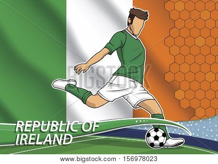 Vector illustration of football player shooting on goal. Soccer team player in uniform with state national flag of Republic of Ireland.
