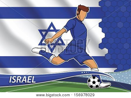 Vector illustration of football player shooting on goal. Soccer team player in uniform with state national flag of Israel.