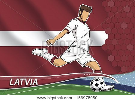 Vector illustration of football player shooting on goal. Soccer team player in uniform with state national flag of Latvia.