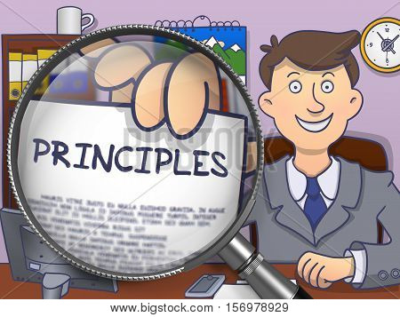 Principles. Business Man Shows Paper with Inscription through Magnifier. Multicolor Doodle Style Illustration.