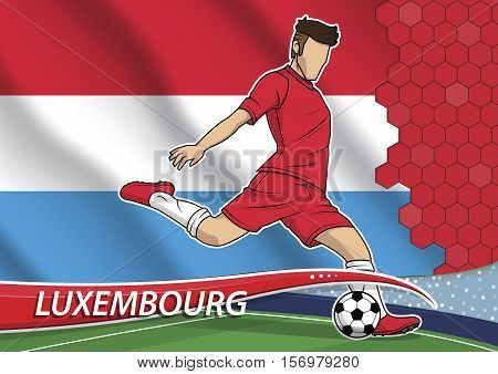 Vector illustration of football player shooting on goal. Soccer team player in uniform with state national flag of Luxembourg.