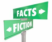 Facts Vs Fiction Truth or Lies Street Road Signs 3d Illustration poster