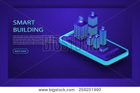 Smart City Or Intelligent Building Isometric Vector. Smart Building Isometric Concept. Automation Co