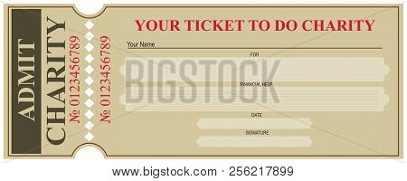Your Ticket To Do Charity. The Ticket Form For Those Who Make A Frugal Financial Contribution