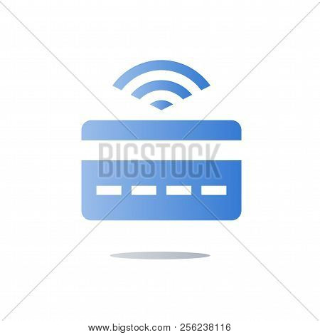 Wireless Instant Payment, Clearing Basis Technology Concept, Banking Services, Credit Card With Sign