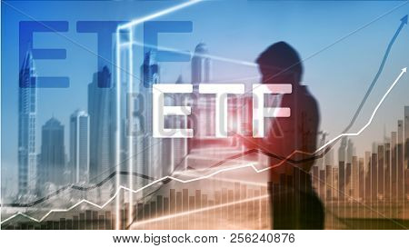 Etf - Exchange Traded Fund Financial And Trading Tool. Business And Investment Concept.