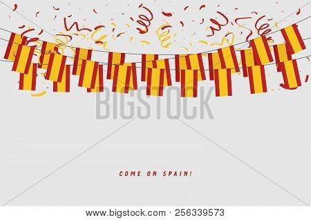 Spain Garland Flag With Confetti On Gray Background, Hang Bunting For Spanish Celebration Template B