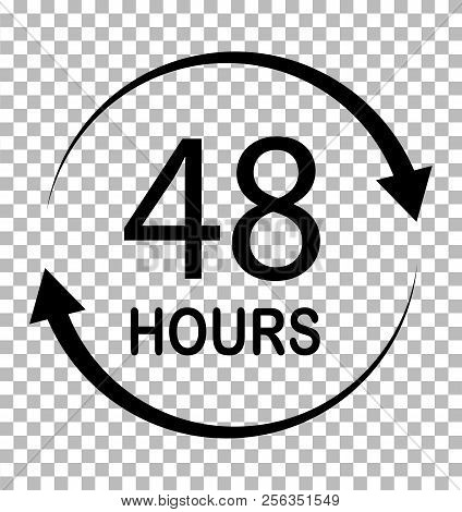 48 Hours On Transparent Background. 48 Hours Sign. Flat Style. 48 Hours Icon For Your Web Site Desig