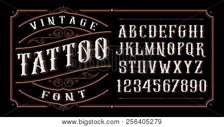 Vintage Tattoo Font On The Dark Background