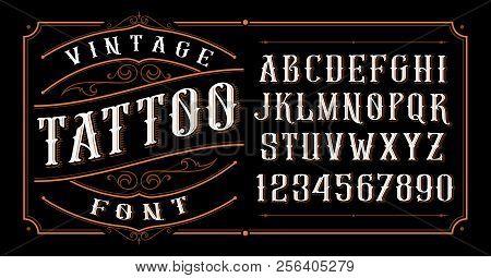 Vintage Tattoo Font On The Dark Background
