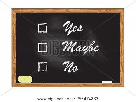 Blackboard Record Yes Maybe No Vector Illustration For Design