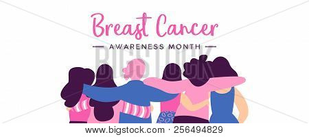 Breast Cancer Awareness Month Web Banner Of Diverse Women Friend Group Hugging Together For Help And
