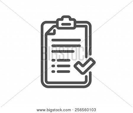 Approved Checklist Line Icon. Accepted Or Confirmed Sign. Report Symbol. Quality Design Element. Cla