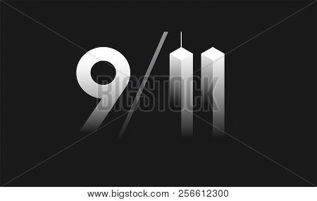 9/11 Patriot Day, September 11 Vector Illustration - 9/11 Memorial Balcground Black And White