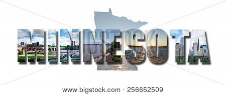 Collage Of Images From Minnesota Including Minneapolis And Duluth, Over An Image Of The State