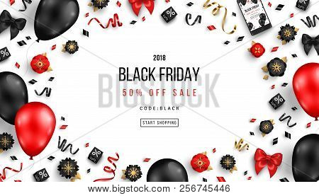 Black Friday Sale Poster With Balloons, Flowers And Confetti On White Background. Vector Illustratio