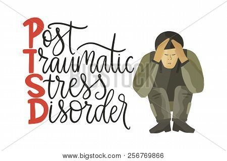 Ptsd. Post Traumatic Stress Disorder Vector Illustration. Mental Health Consept With Soldier In Stre