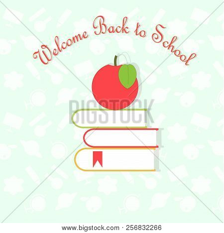 Typography Banner Back To School, Red Apple On Books On White Light Blue And White Pattern Backgroun