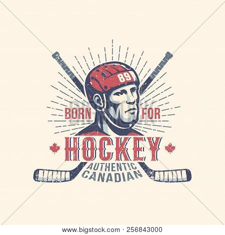 Sports Print Mascot With Hockey Player And Sticks In Vintage Style. Worn Grunge Texture On A Separat