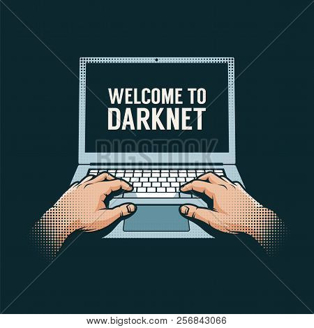 Hands Out Of The Dark On A Laptop. Hacker Retro Illustration.