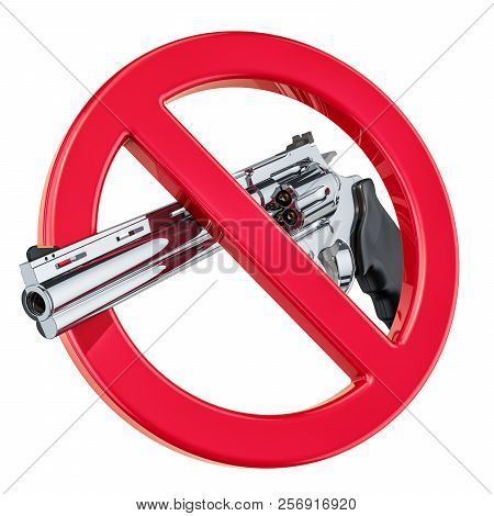 Revolver, Gun Inside Forbidden Sign, 3d Rendering Isolated On White Background