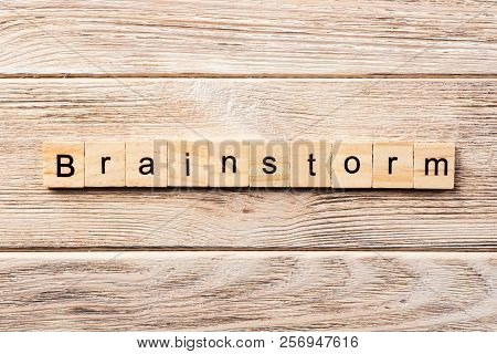 Brainstorm Word Written On Wood Block. Brainstorm Text On Table, Concept.
