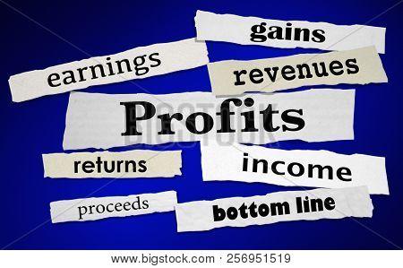 Profits Earnings Revenues Making Money Headlines 3d Illustration