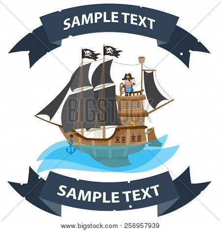 Ship With Black Sails. Pirate Frigate With Ribbon Banner. Pictures On A Naval Theme.