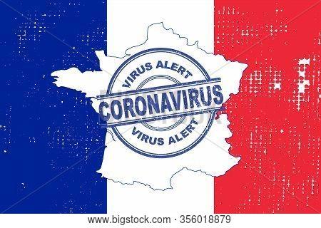 Coronavirus Alert Stamp Framce. Covic-19 Alert In France. Vector Illustration With France Flag Backg