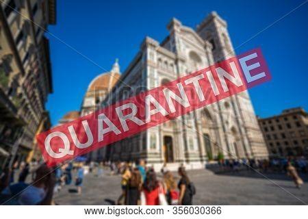 Global Pandemic- Coronavirus Outbreak And Quarantine Issue In Italy