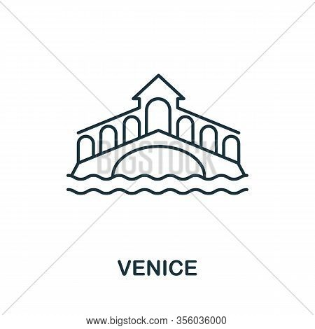 Venice Icon From Italy Collection. Simple Line Venice Icon For Templates, Web Design And Infographic